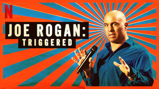 Joe Rogan: Triggered