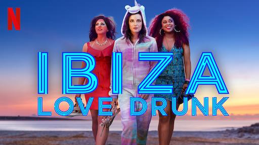 Ibiza: Love Drunk