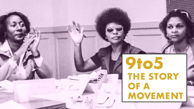 9to5: The Story of a Movement on Netflix USA