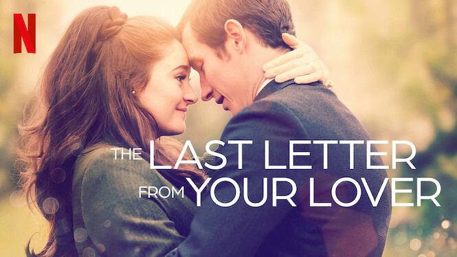The Last Letter From Your Lover on Netflix USA