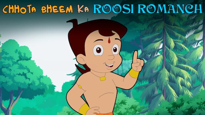 Chhota Bheem Ka Roosi Romanch on Netflix USA