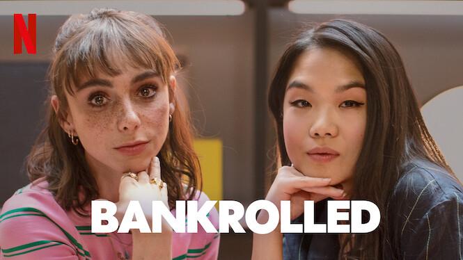 Bankrolled on Netflix USA