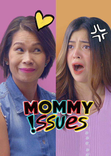 Mommy Issues