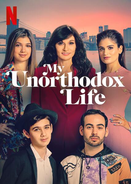 My Unorthodox Life on Netflix USA