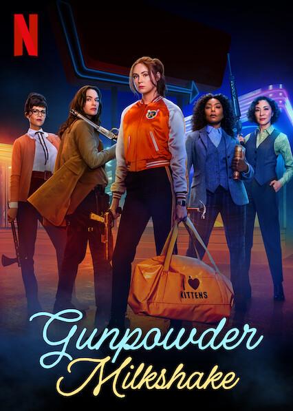 Gunpowder Milkshake on Netflix USA