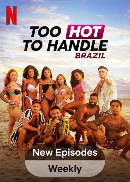 Too Hot to Handle: Brazil on Netflix USA
