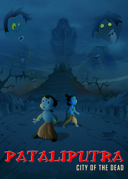 Chhota Bheem & Krishna: Pataliputra- City of the Dead on Netflix USA