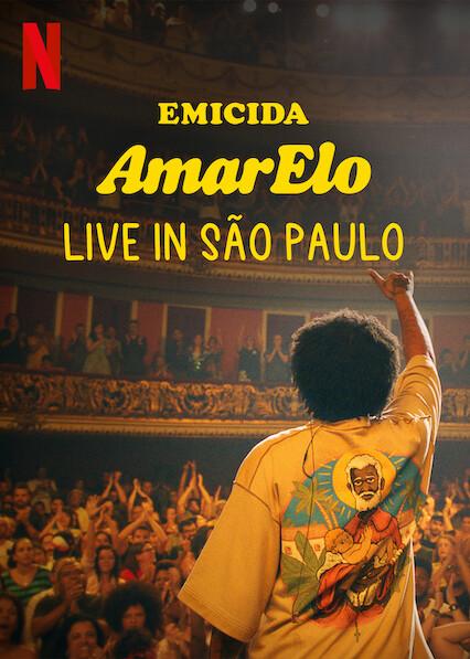 Emicida: AmarElo - Live in São Paulo on Netflix USA