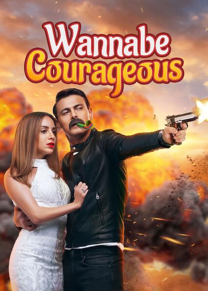 Wannabe Courageous on Netflix USA