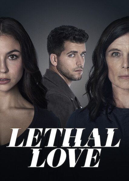Lethal Love on Netflix USA