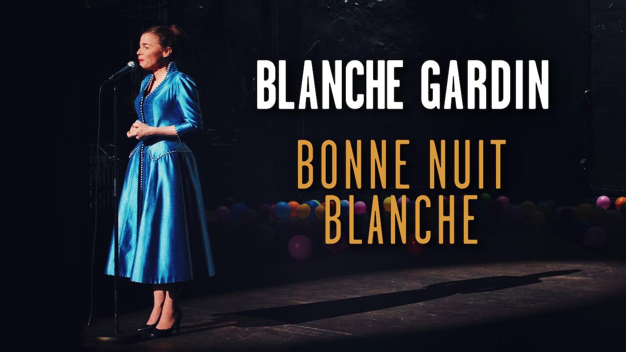 Blanche Gardin: The All-Nighter on Netflix USA
