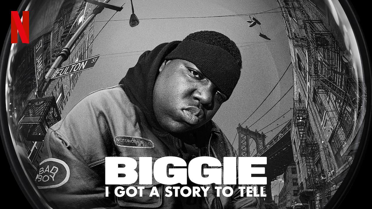 Biggie: I Got a Story to Tell on Netflix USA