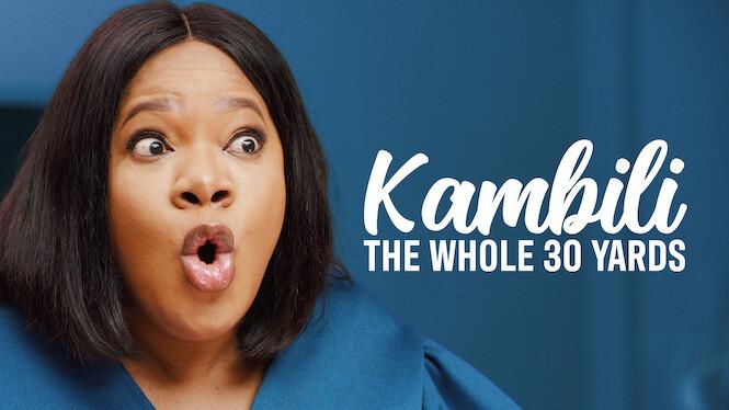 Kambili: The Whole 30 Yards on Netflix USA