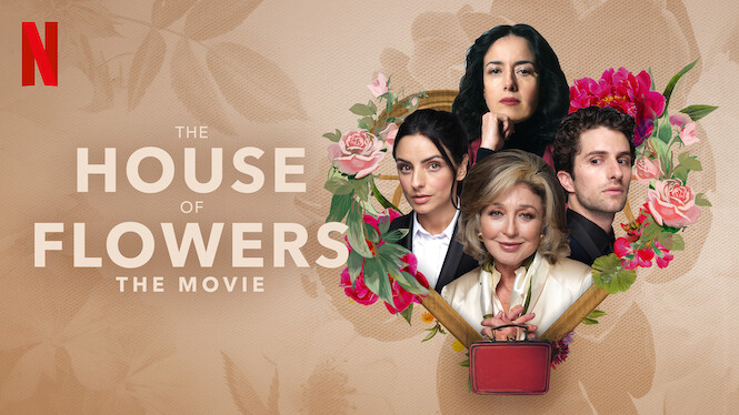 The House of Flowers: The Movie on Netflix USA