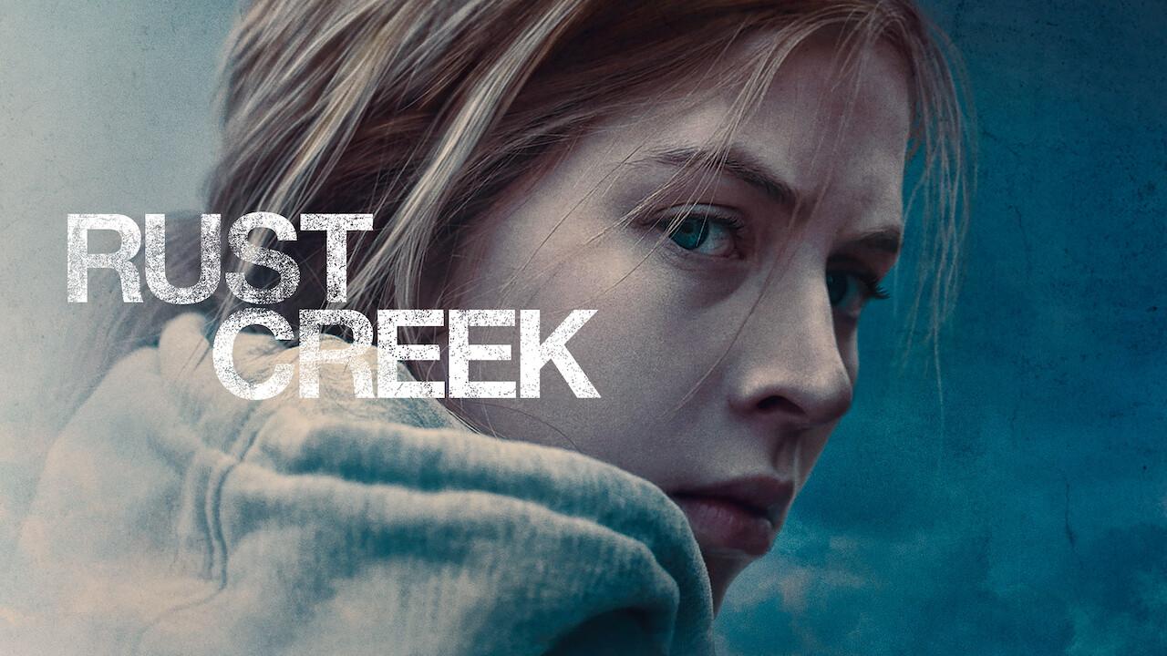 Rust Creek on Netflix USA