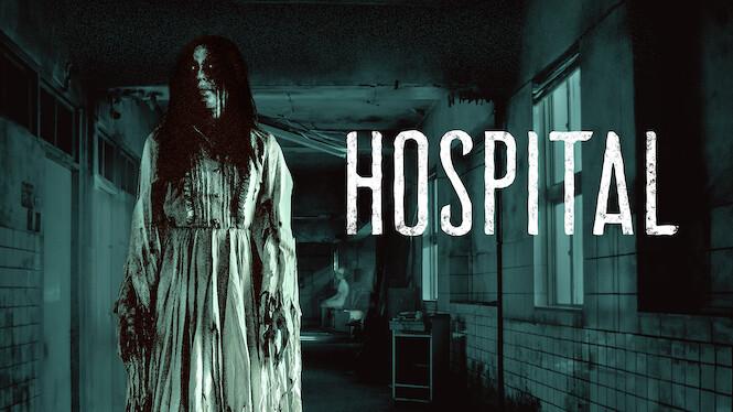 Hospital | horror movies on Netflix