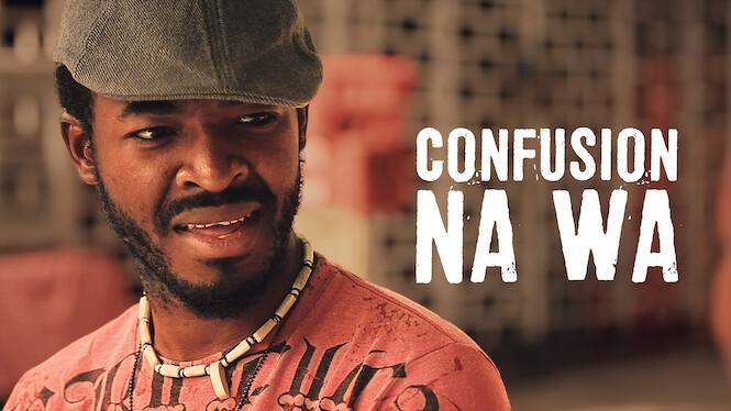 Confusion Na Wa on Netflix USA
