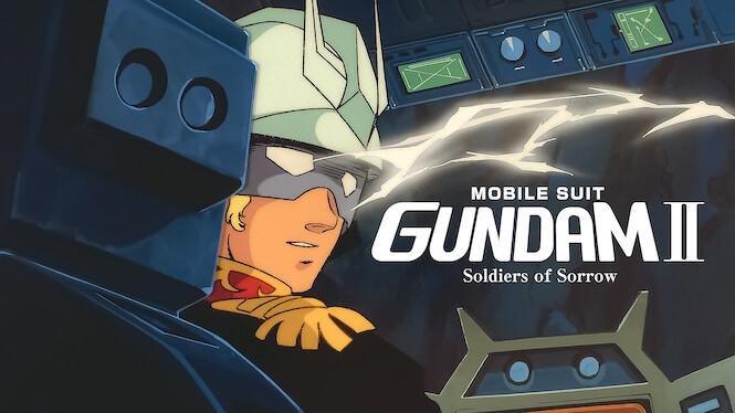Mobile Suit Gundam II: Soldiers of Sorrow on Netflix USA