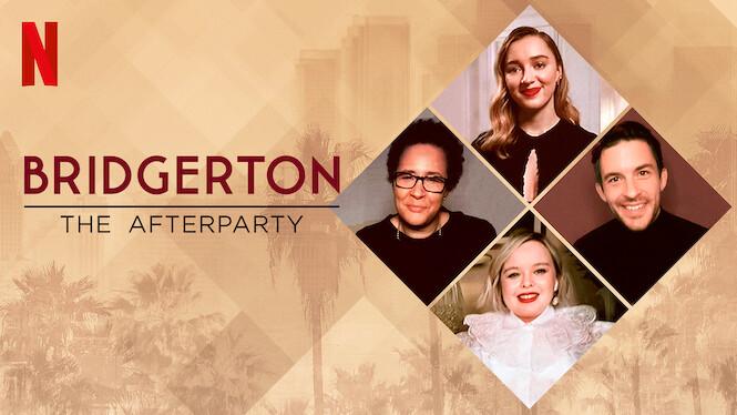 Bridgerton - The Afterparty on Netflix USA