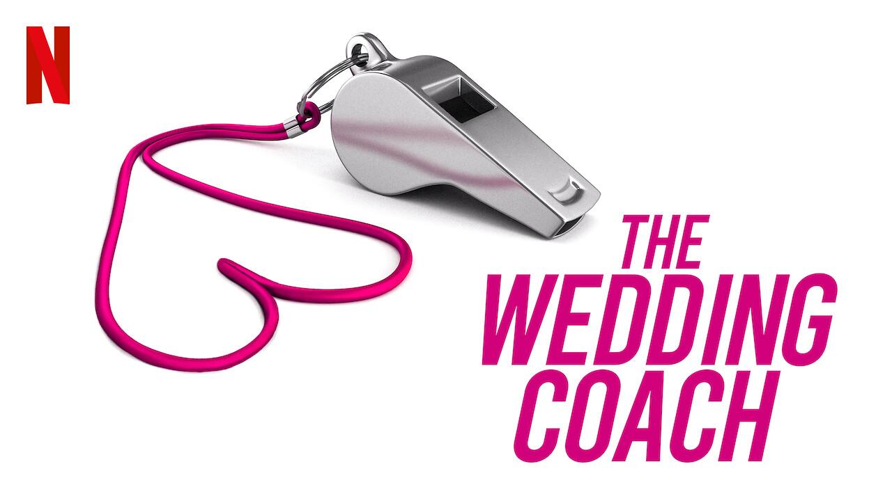 The Wedding Coach on Netflix USA