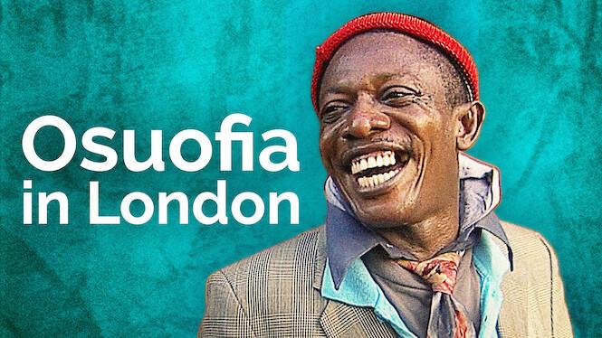 Osuofia in London on Netflix USA