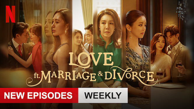 Love (ft. Marriage and Divorce) on Netflix USA