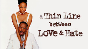 A Thin Line Between Love & Hate