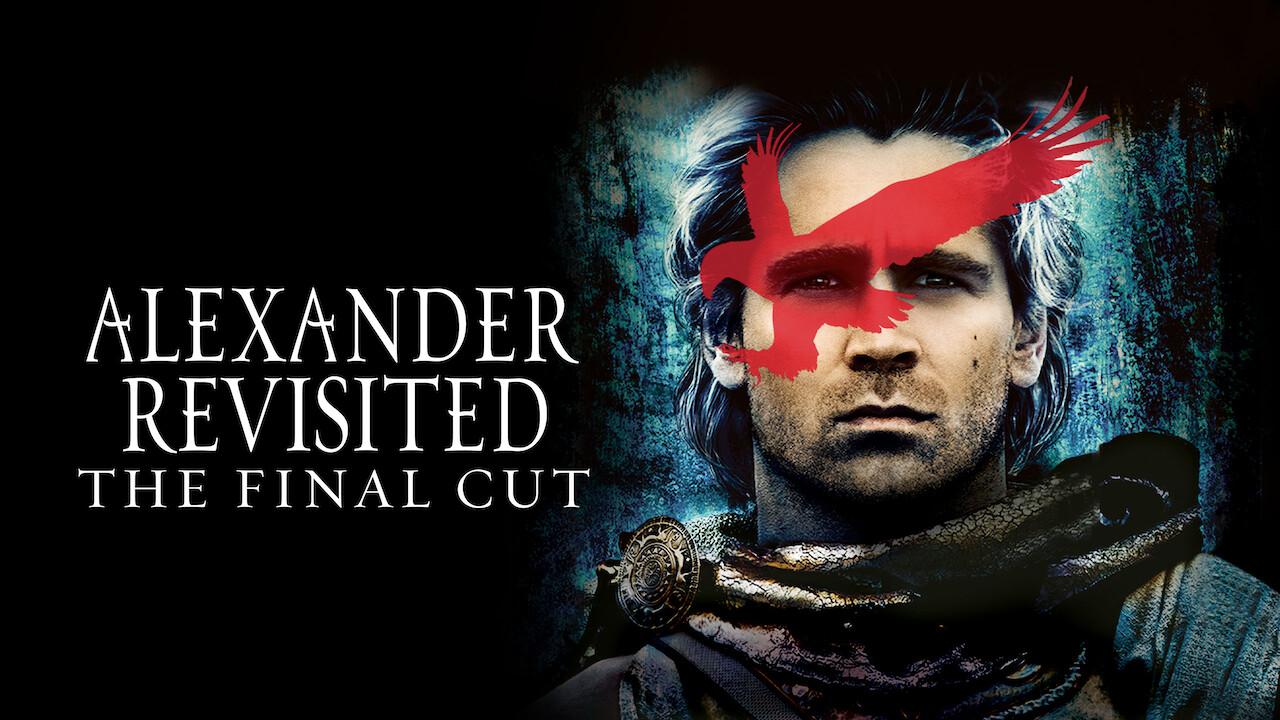 Alexander Revisited: The Final Cut on Netflix USA