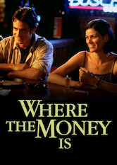 Where the Money Is
