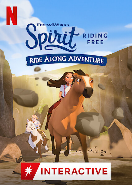 Spirit Riding Free: Ride Along Adventure
