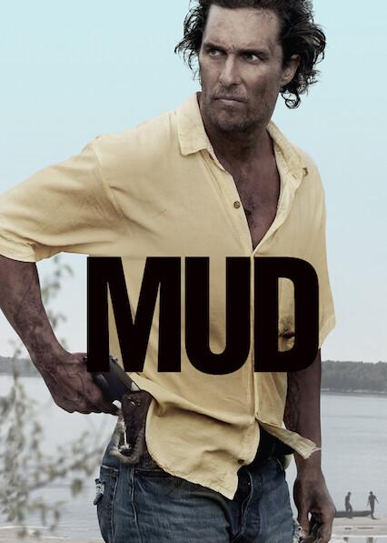 Mud on Netflix USA