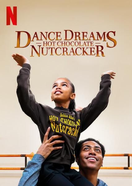 Dance Dreams: Hot Chocolate Nutcracker sur Netflix USA
