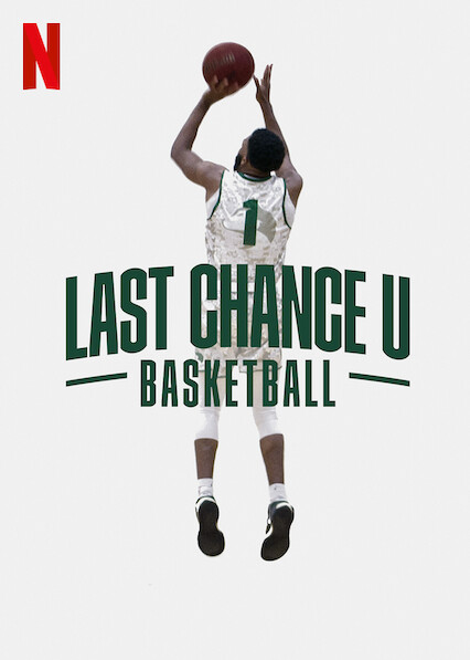 Last Chance U: Basketball