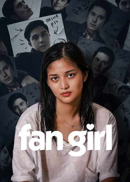 Fan Girl on Netflix USA