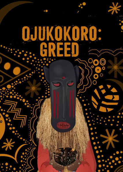 Ojukokoro: Greed on Netflix USA