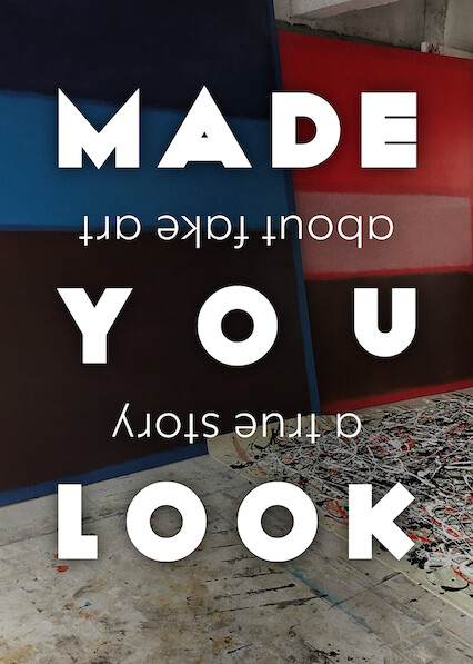 Made You Look: A True Story About Fake Art on Netflix USA