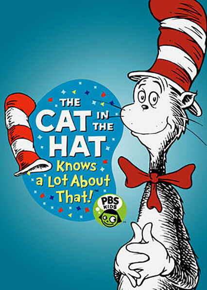 The Cat in the Hat Knows a Lot About That! on Netflix USA
