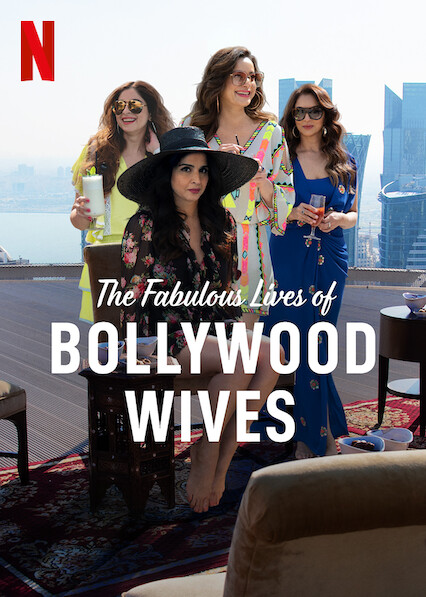 Fabulous Lives of Bollywood Wives on Netflix USA