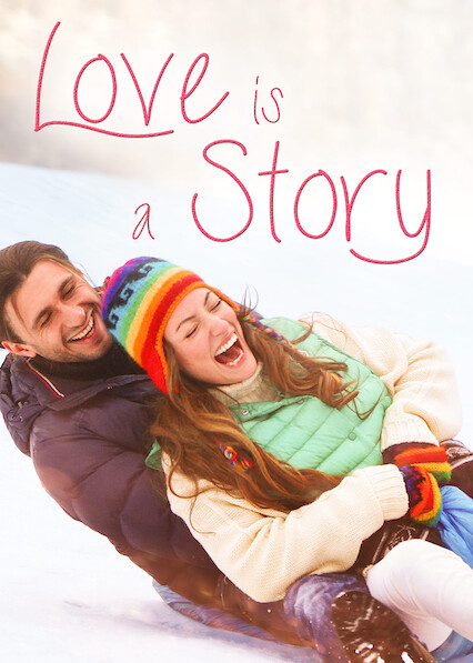 Love Is a Story on Netflix USA