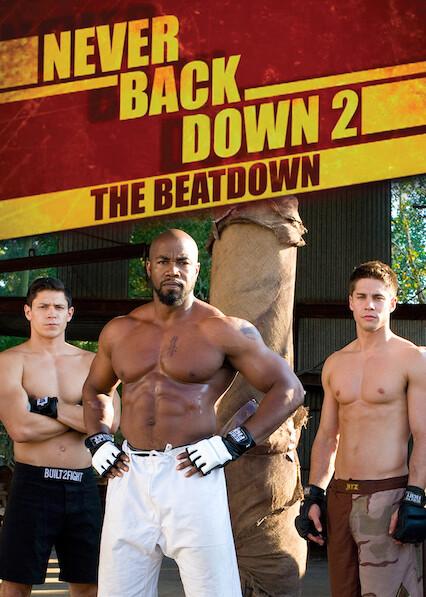 Never Back Down 2: The Beatdown on Netflix USA