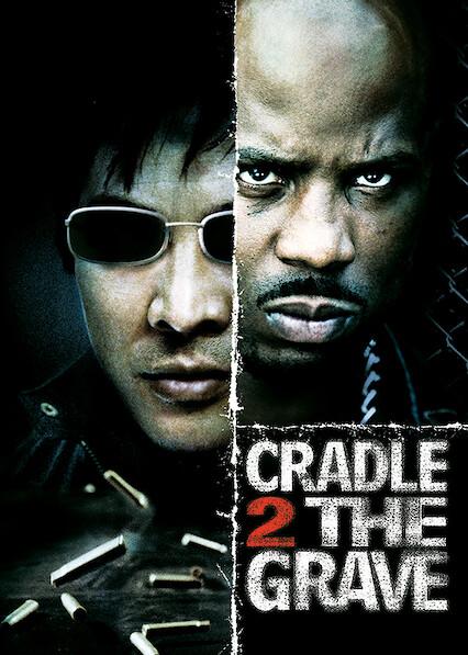 Cradle 2 the Grave on Netflix USA