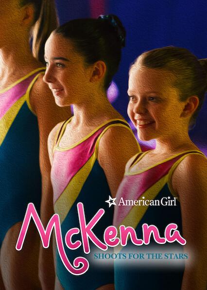 An American Girl: McKenna Shoots for the Stars on Netflix USA