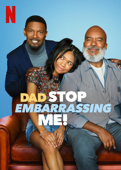 Dad Stop Embarrassing Me! on Netflix USA