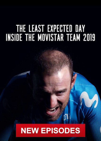 The Least Expected Day: Inside the Movistar Team 2019 on Netflix USA