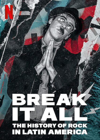 BREAK IT ALL: The History of Rock in Latin America