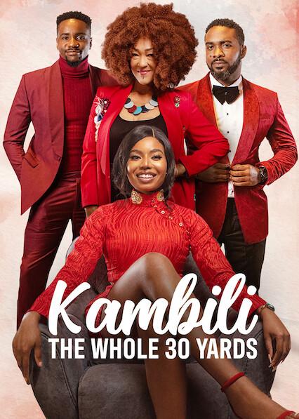 Kambili: The Whole 30 Yards