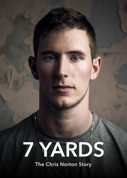 7 Yards: The Chris Norton Story