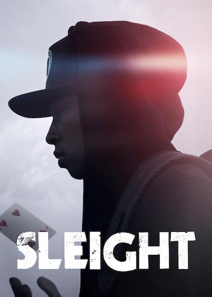 Sleight on Netflix USA