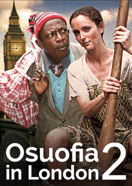 Osuofia in London II on Netflix USA