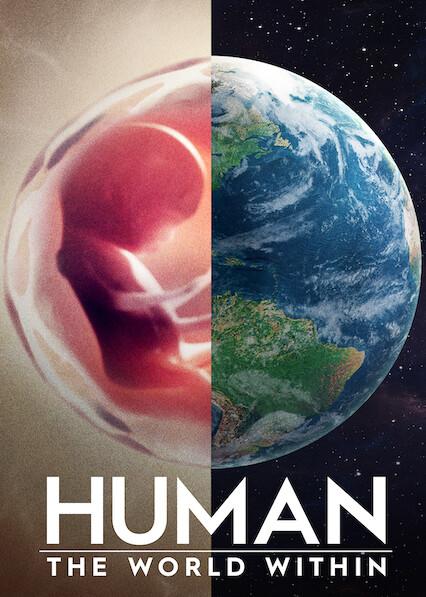 Human: The World Within on Netflix USA